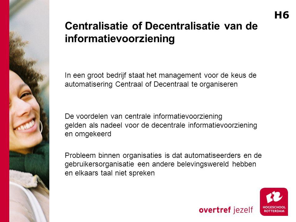 Centralisatie of Decentralisatie van de informatievoorziening