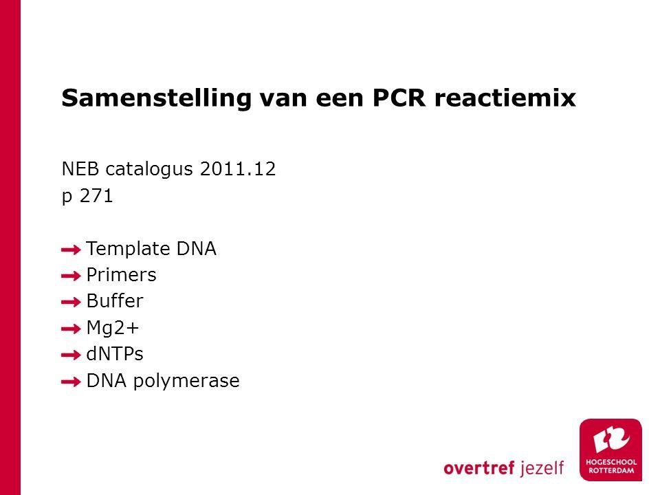Samenstelling van een PCR reactiemix