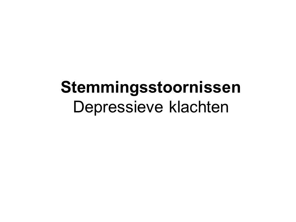 Stemmingsstoornissen Depressieve klachten