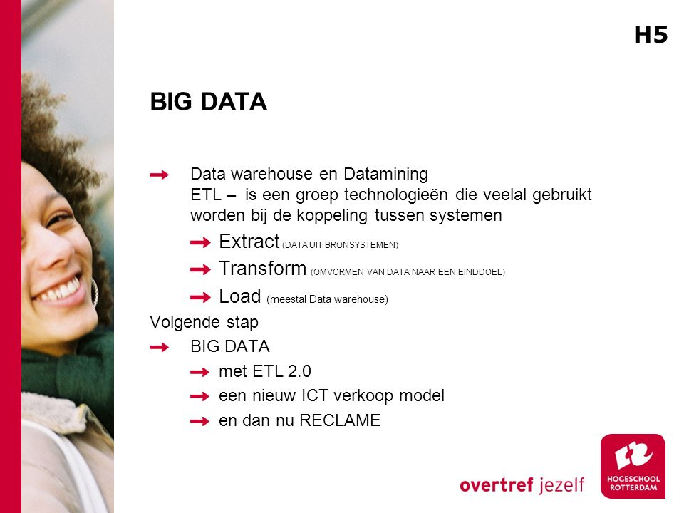 BIG DATA H5 Extract (DATA UIT BRONSYSTEMEN)
