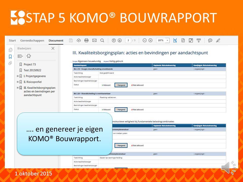 STAP 5 KOMO® BOUWRAPPORT