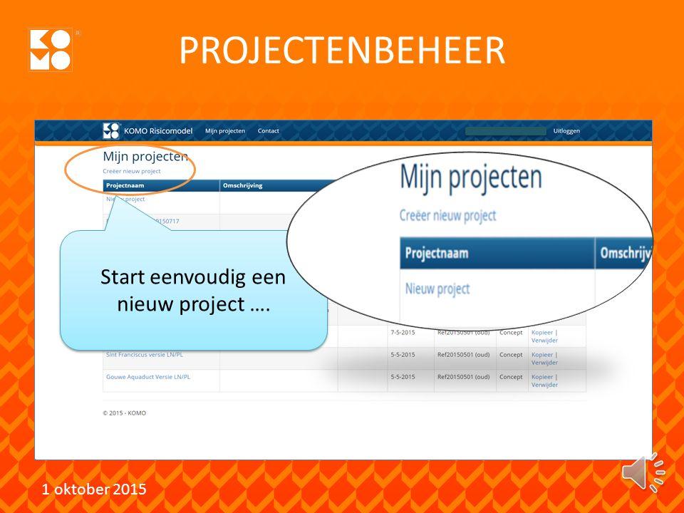 Start eenvoudig een nieuw project ….
