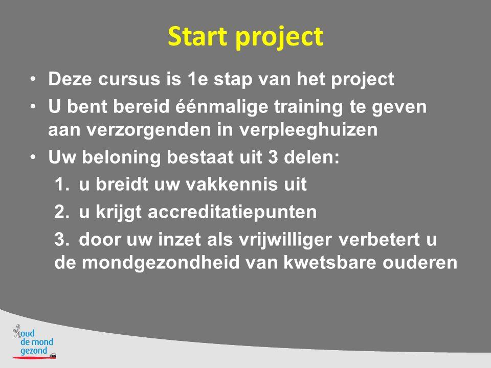 Start project Deze cursus is 1e stap van het project