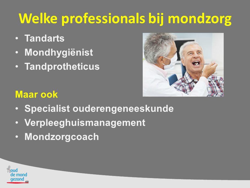 Welke professionals bij mondzorg