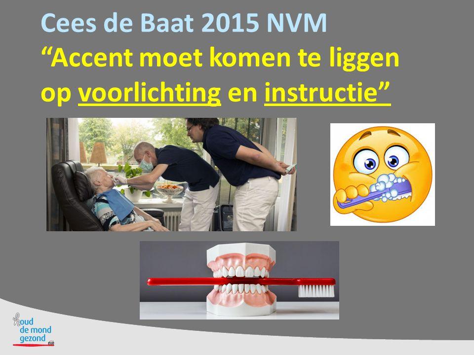 Cees de Baat 2015 NVM Accent moet komen te liggen op voorlichting en instructie