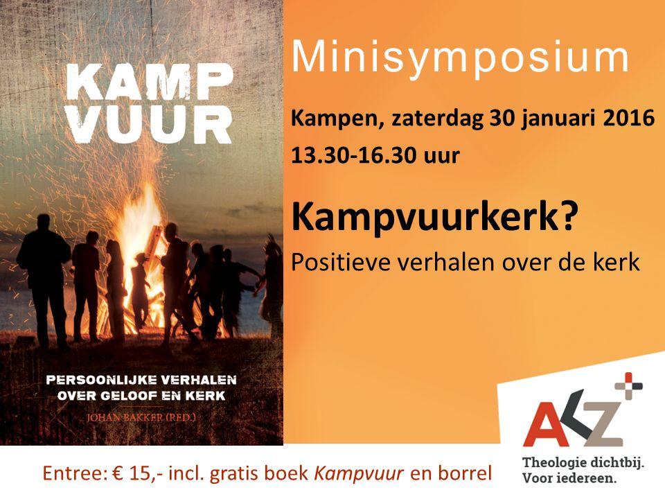 Minisymposium Kampvuurkerk Positieve verhalen over de kerk