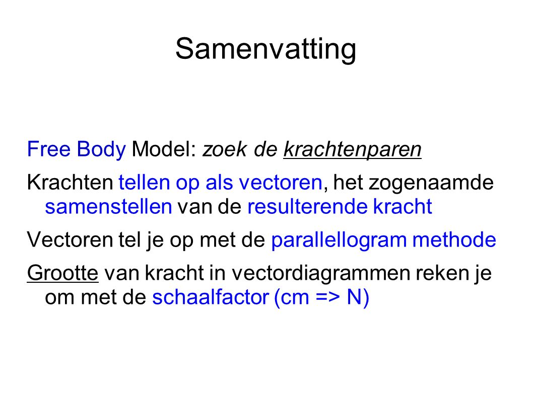 Samenvatting Free Body Model: zoek de krachtenparen