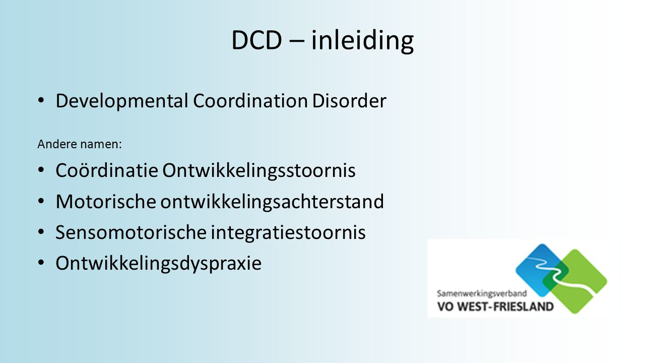 DCD – inleiding Developmental Coordination Disorder