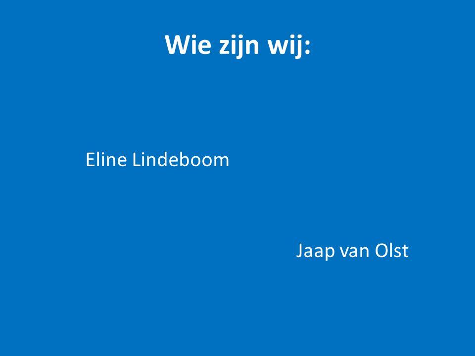 Wie zijn wij: Eline Lindeboom Jaap van Olst