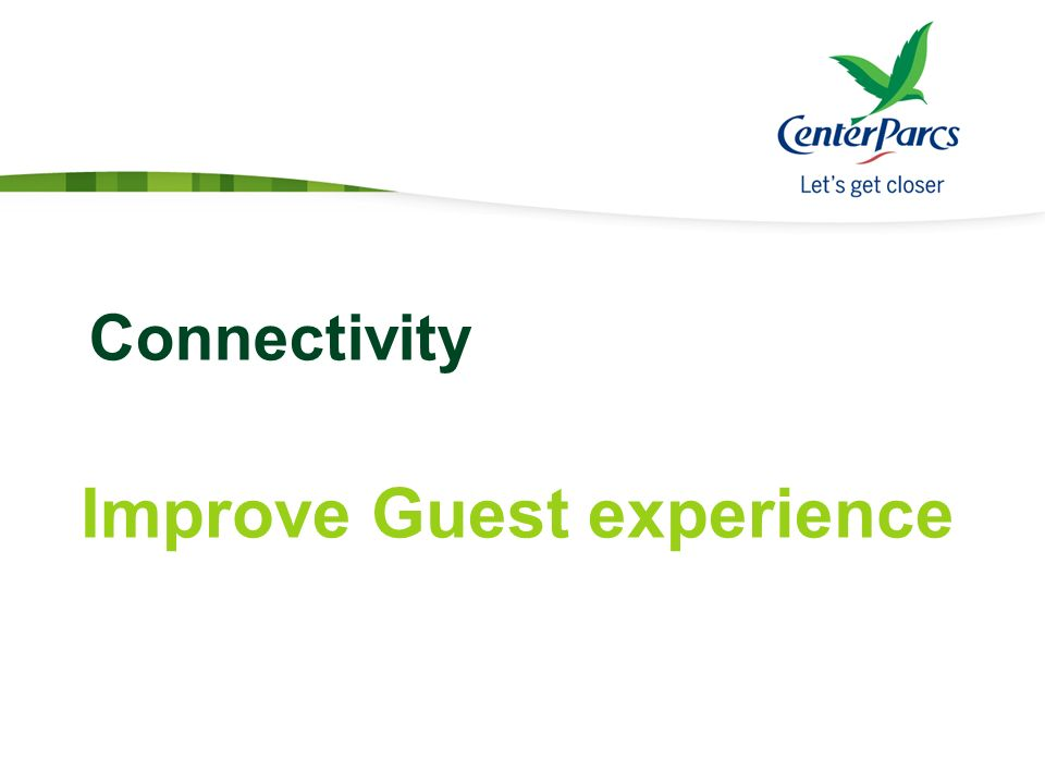 Improve Guest experience