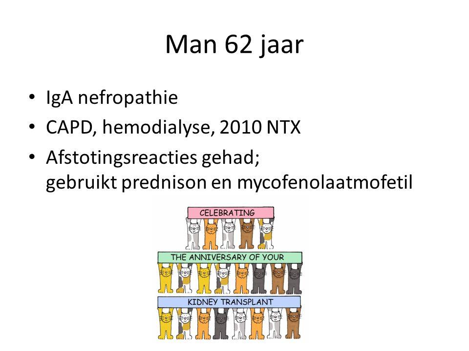 Man 62 jaar IgA nefropathie CAPD, hemodialyse, 2010 NTX