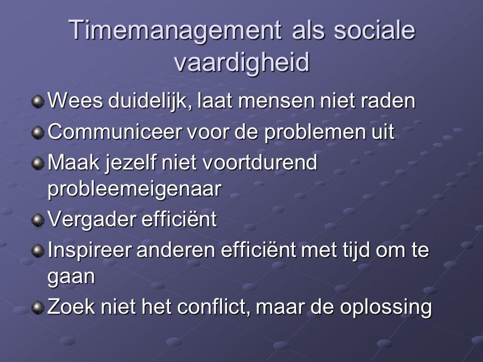 Timemanagement als sociale vaardigheid
