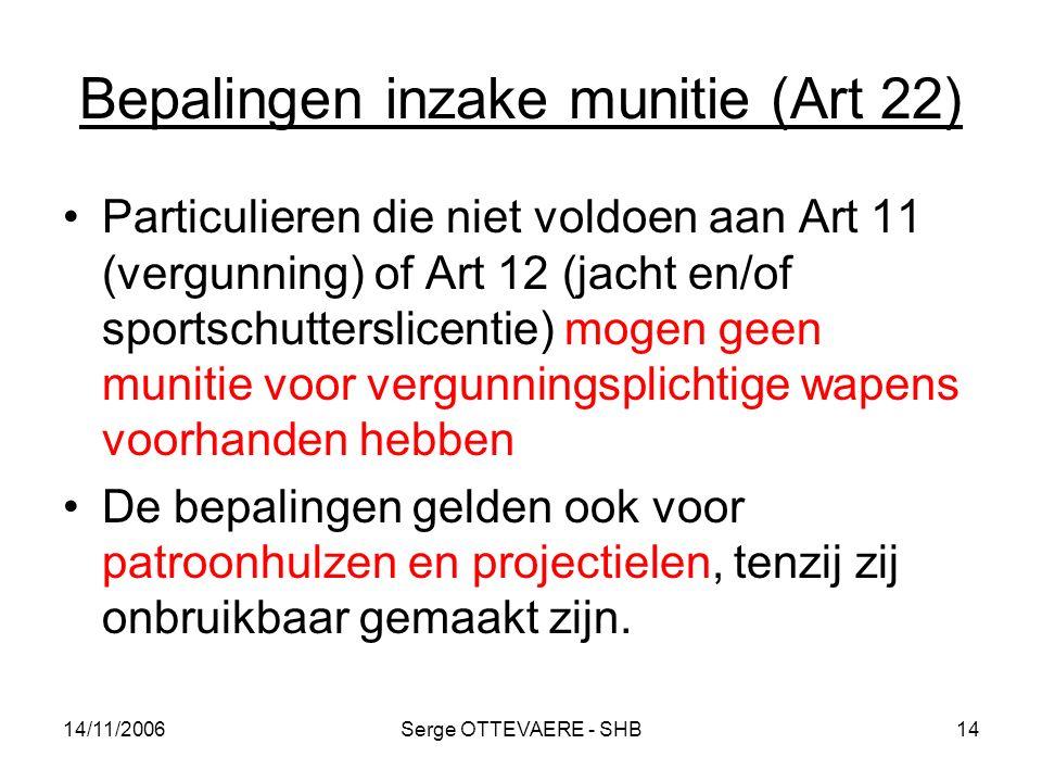 Bepalingen inzake munitie (Art 22)
