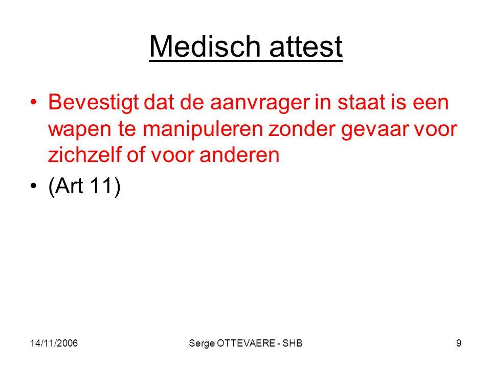 Medisch attest Bevestigt dat de aanvrager in staat is een wapen te manipuleren zonder gevaar voor zichzelf of voor anderen.