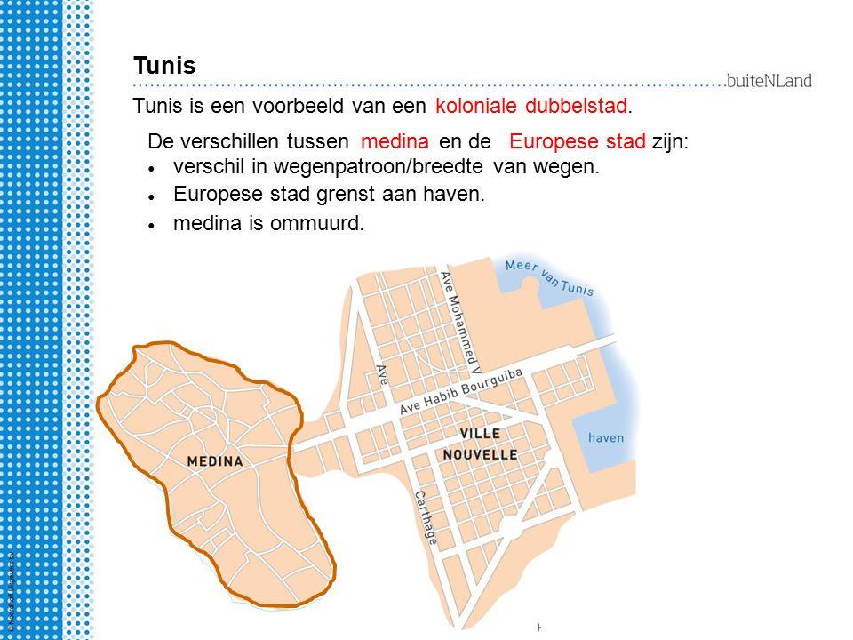 Tunis Tunis is een voorbeeld van een koloniale dubbelstad.