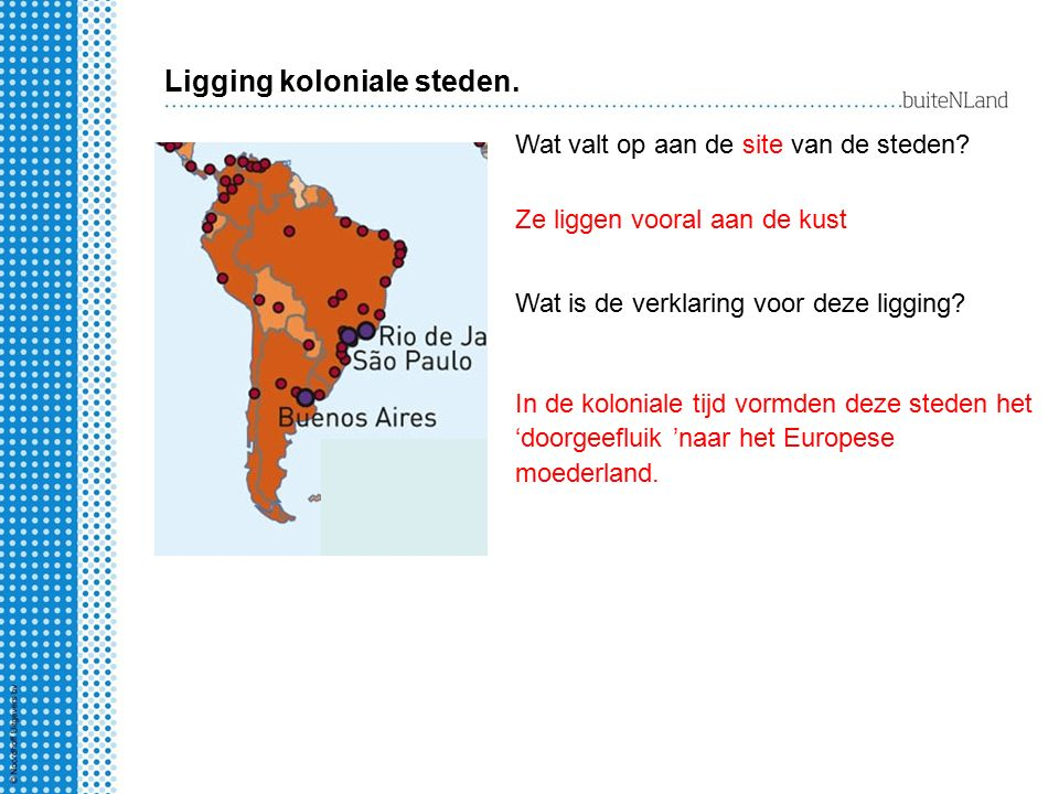 Ligging koloniale steden.