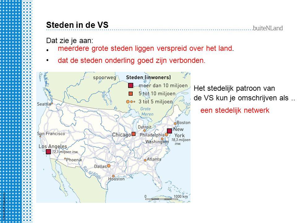 Steden in de VS Dat zie je aan: