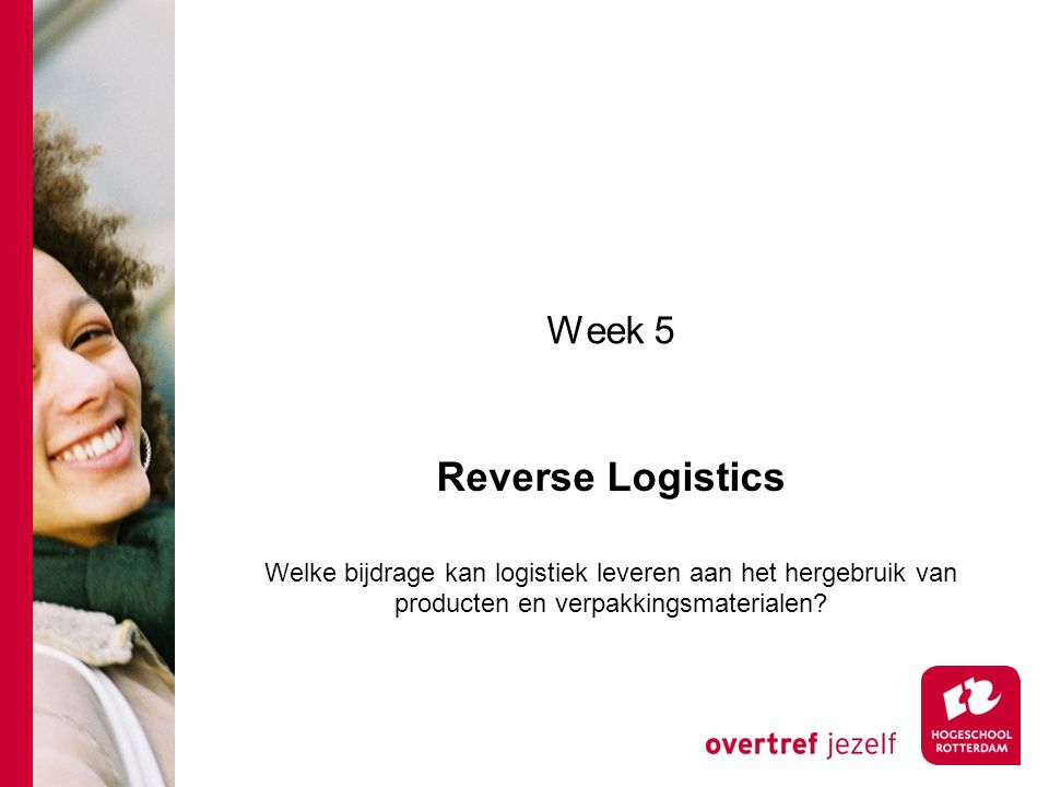 Reverse Logistics Week 5