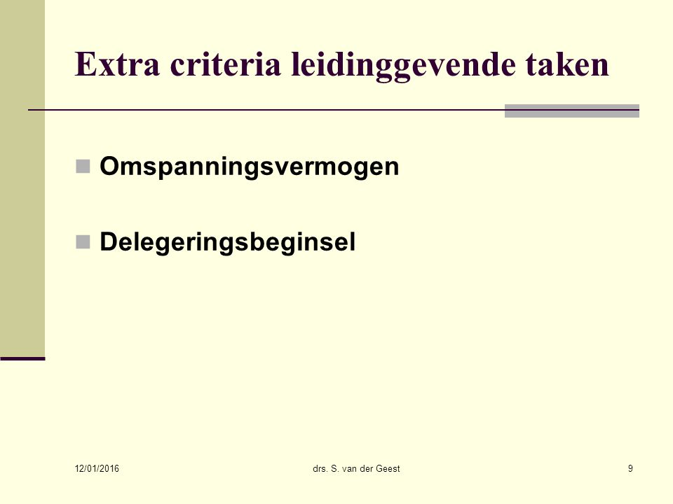 Extra criteria leidinggevende taken