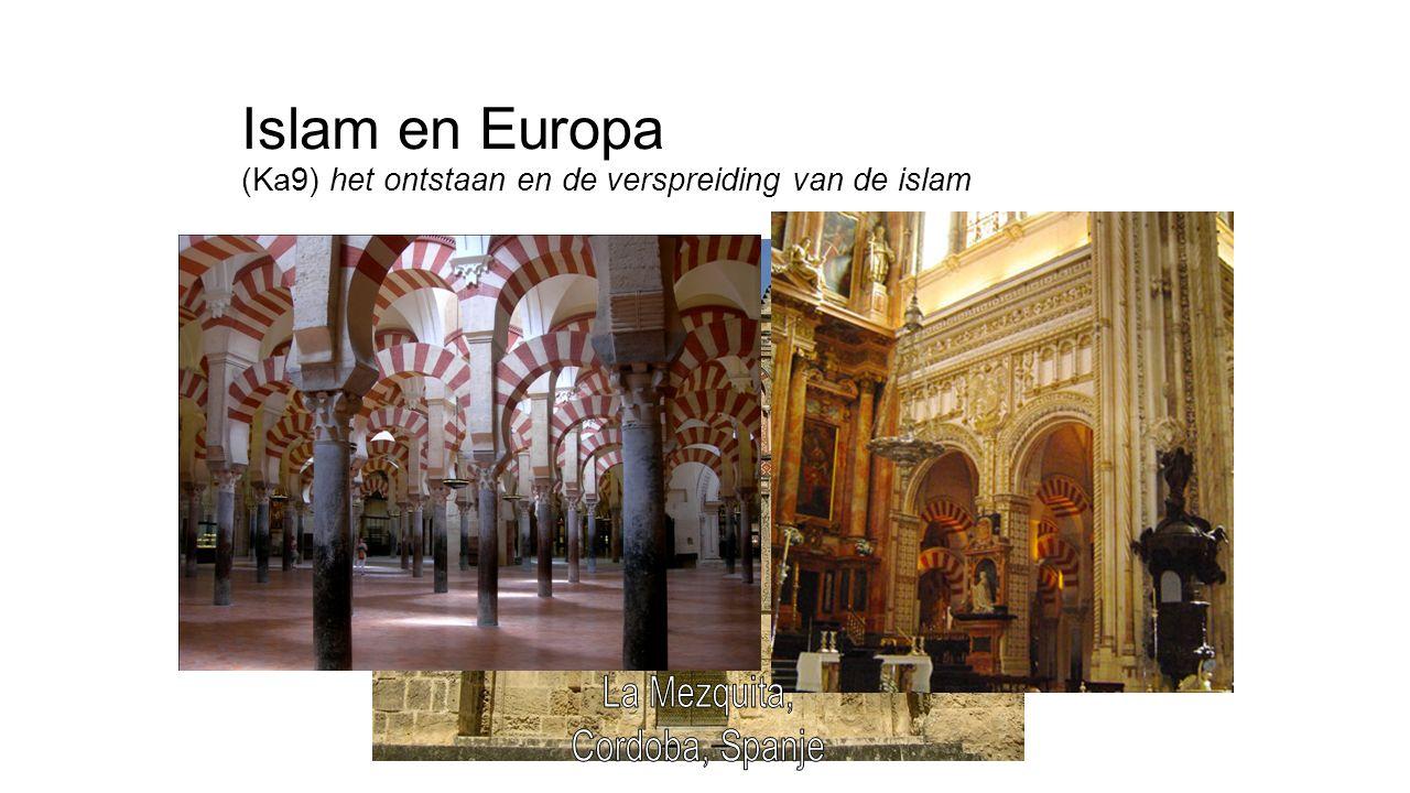 Islam en Europa (Ka9) het ontstaan en de verspreiding van de islam