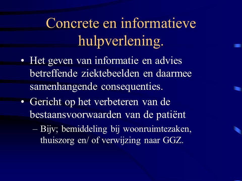 Concrete en informatieve hulpverlening.