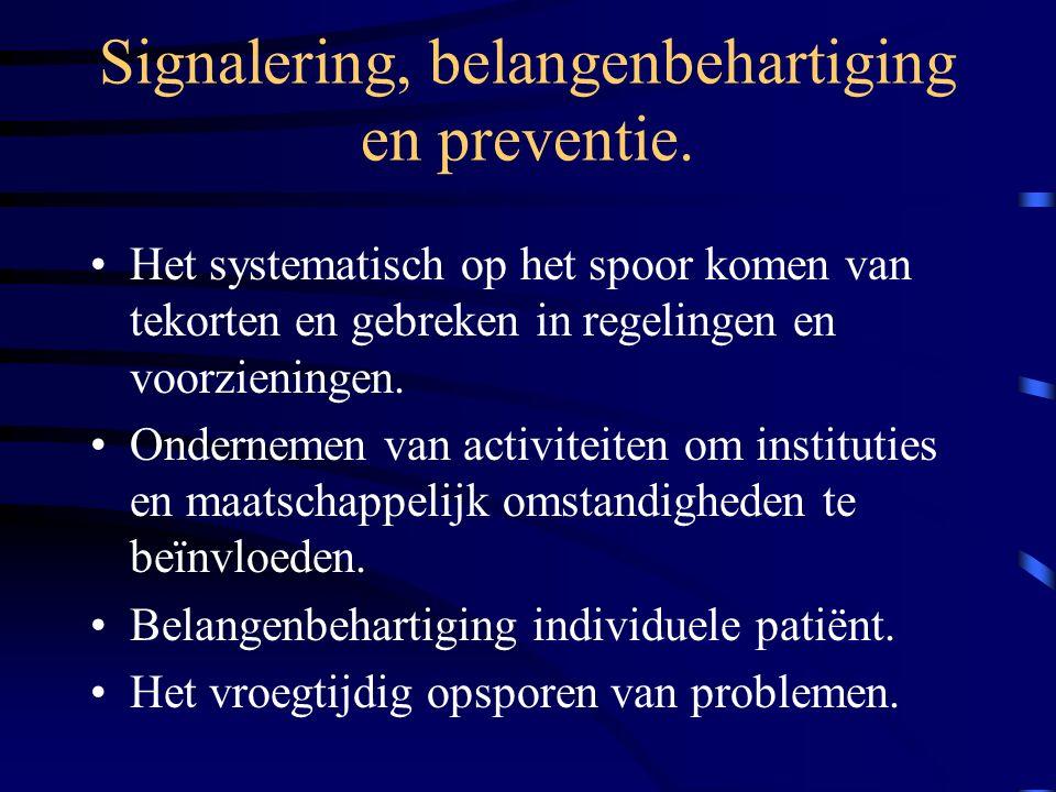Signalering, belangenbehartiging en preventie.