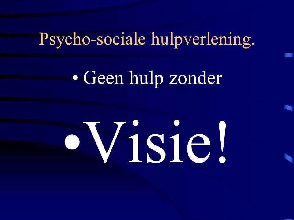 Psycho-sociale hulpverlening.
