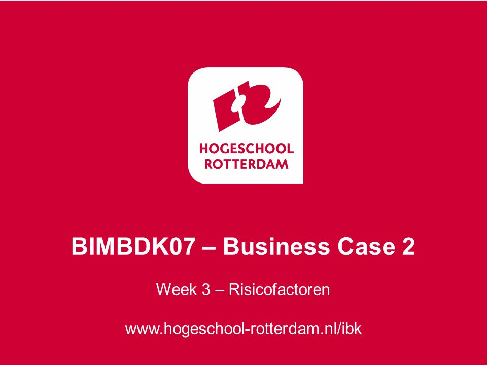 BIMBDK07 – Business Case 2 Week 3 – Risicofactoren