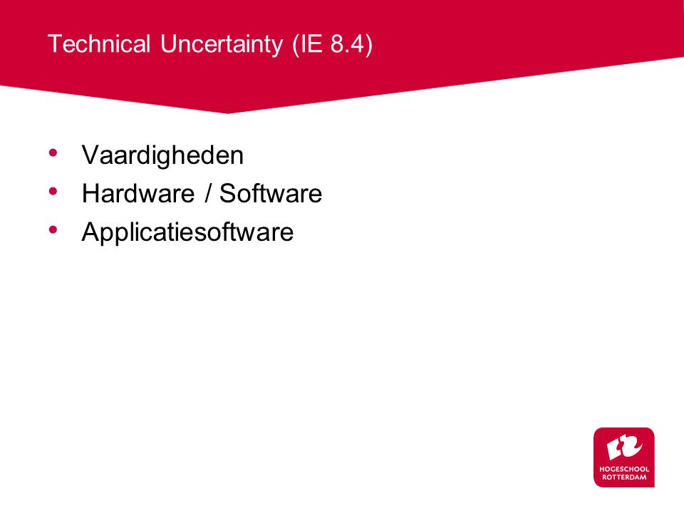 Technical Uncertainty (IE 8.4)