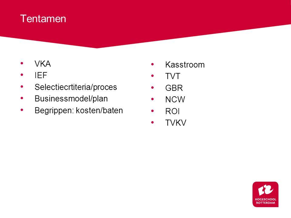 Tentamen VKA Kasstroom IEF TVT Selectiecrtiteria/proces GBR