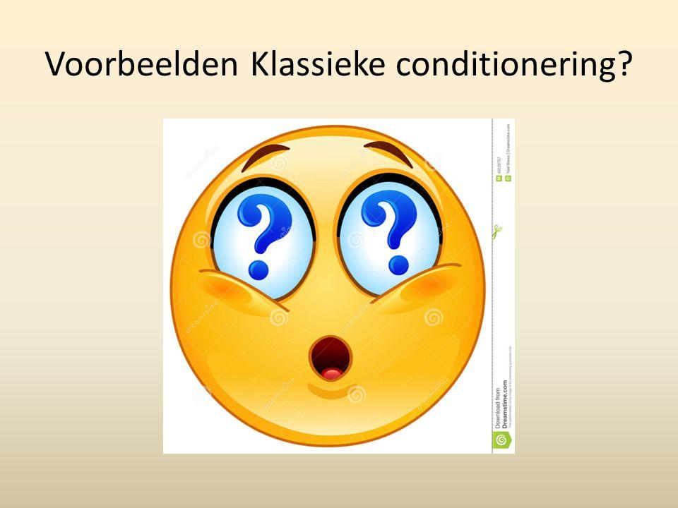 Voorbeelden Klassieke conditionering