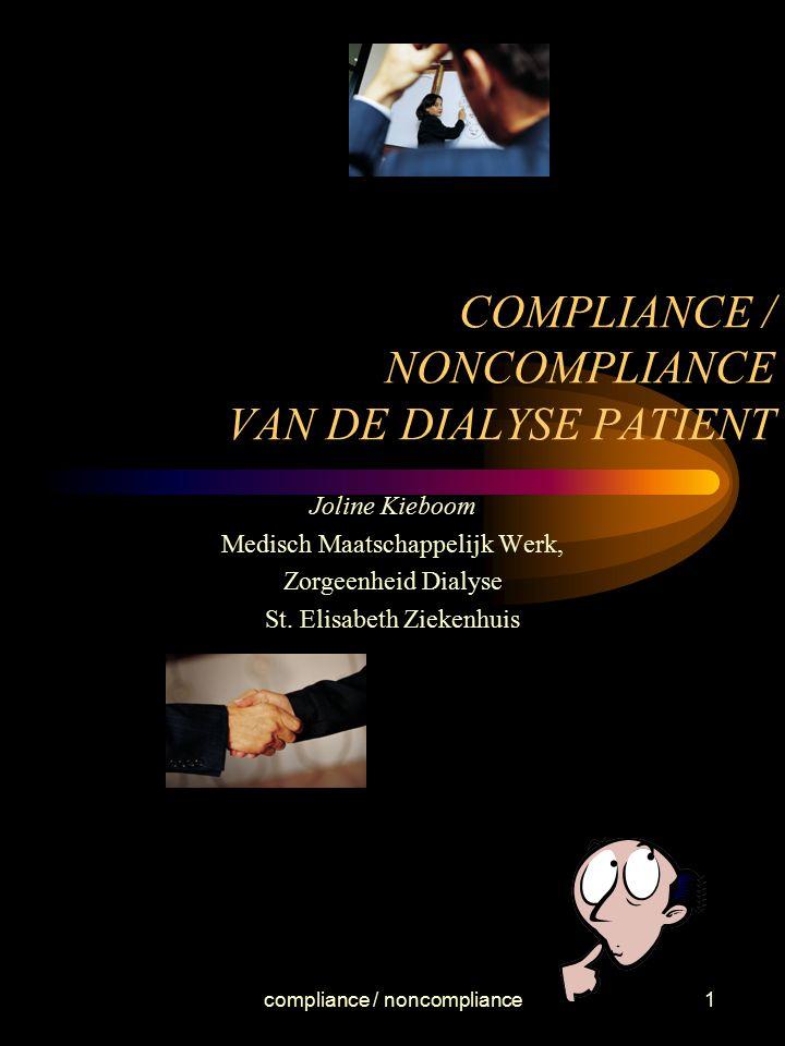 COMPLIANCE / NONCOMPLIANCE VAN DE DIALYSE PATIENT