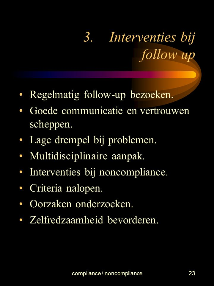 Interventies bij follow up