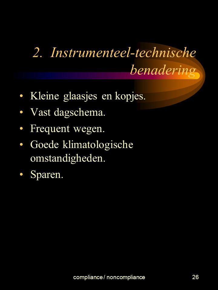2. Instrumenteel-technische benadering