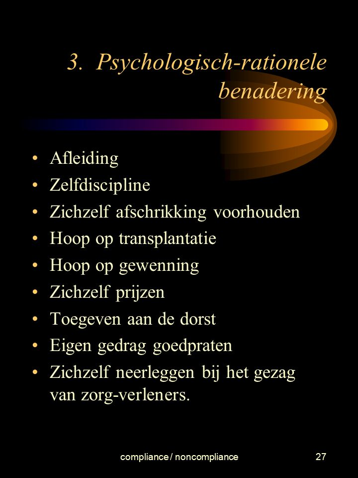 3. Psychologisch-rationele benadering