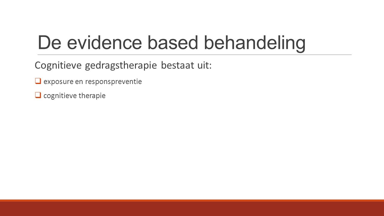 De evidence based behandeling
