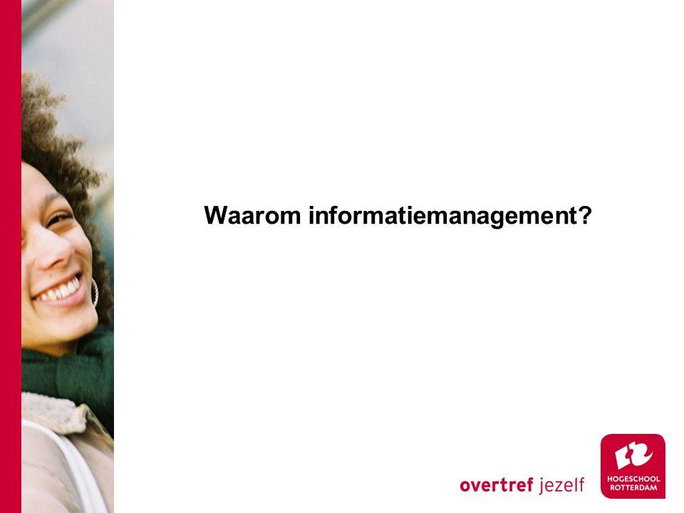 Waarom informatiemanagement