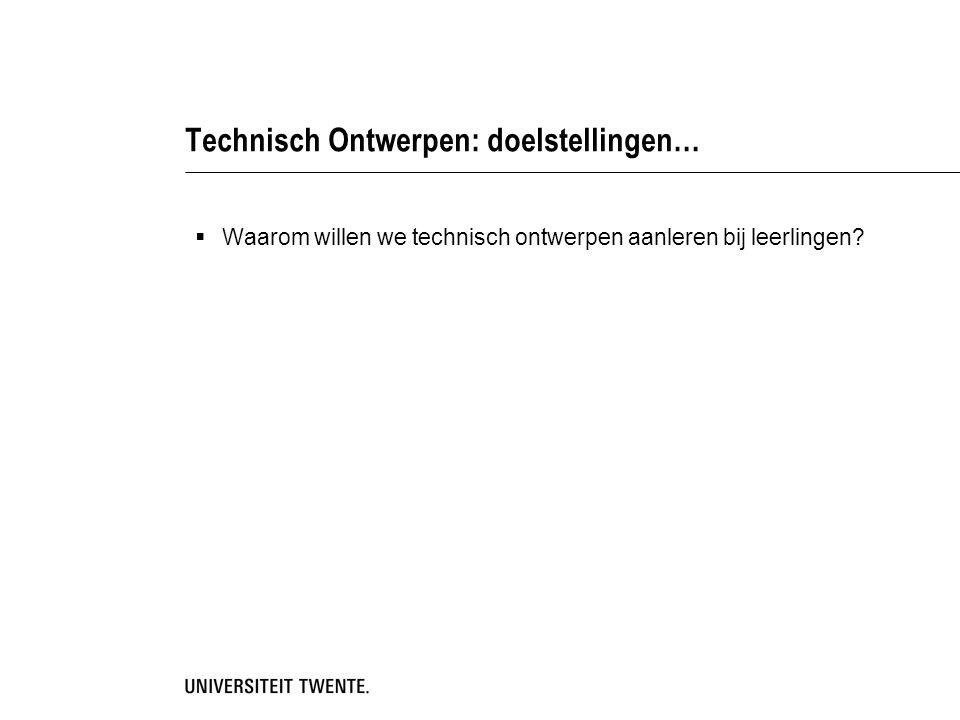 Technisch Ontwerpen: doelstellingen…