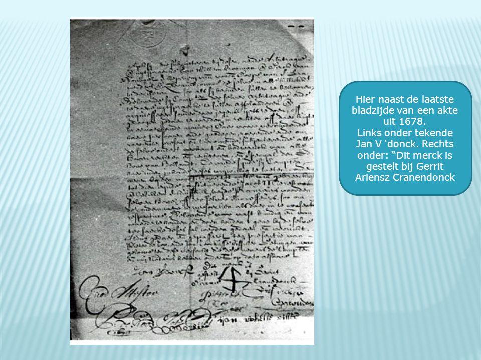 Hier naast de laatste bladzijde van een akte uit 1678