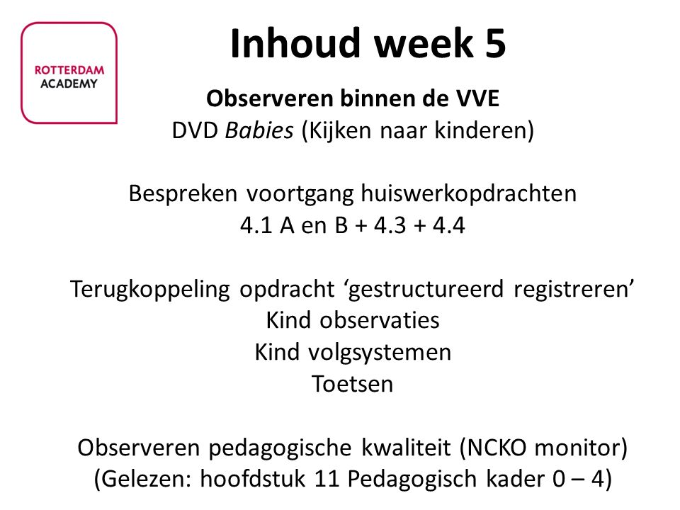 Inhoud week 5