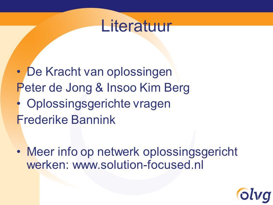 Literatuur De Kracht van oplossingen Peter de Jong & Insoo Kim Berg