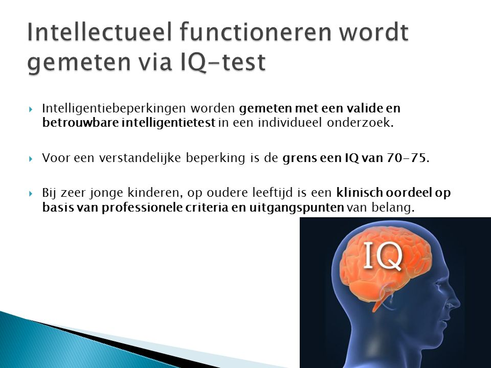 Intellectueel functioneren wordt gemeten via IQ-test