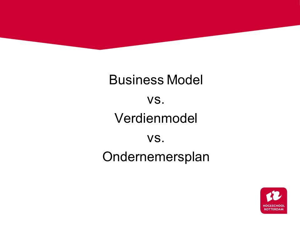Business Model vs. Verdienmodel Ondernemersplan