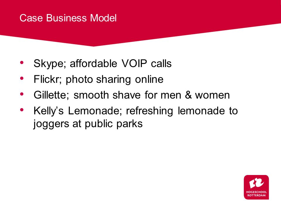 Skype; affordable VOIP calls Flickr; photo sharing online