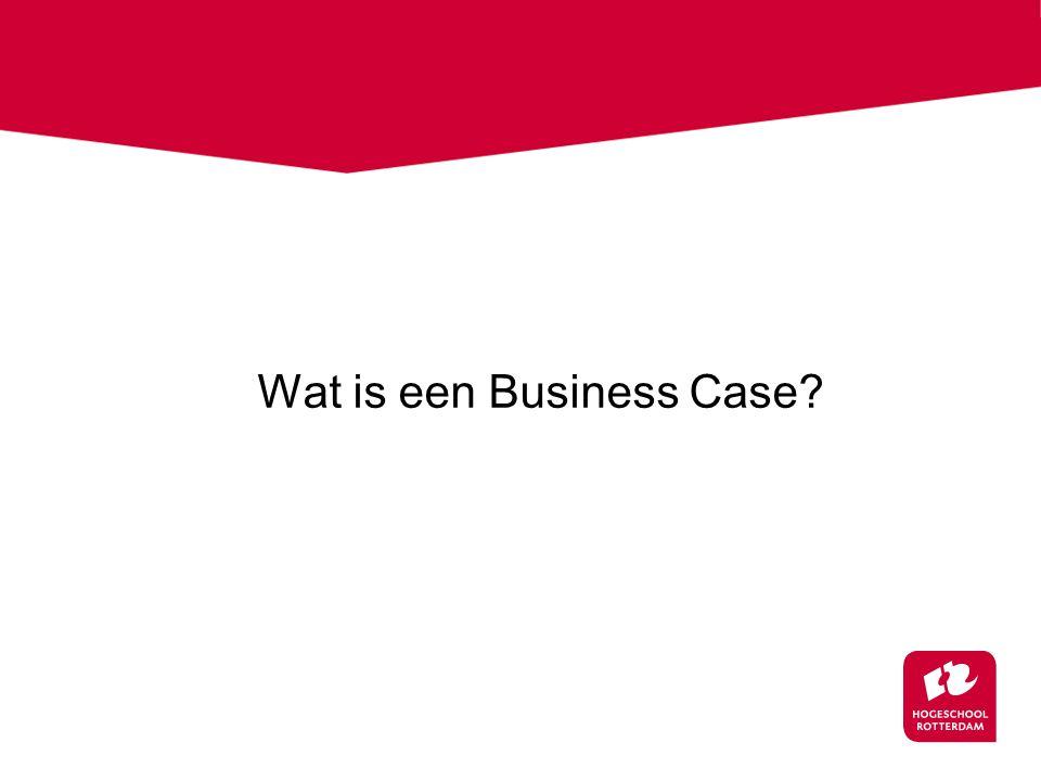 Wat is een Business Case