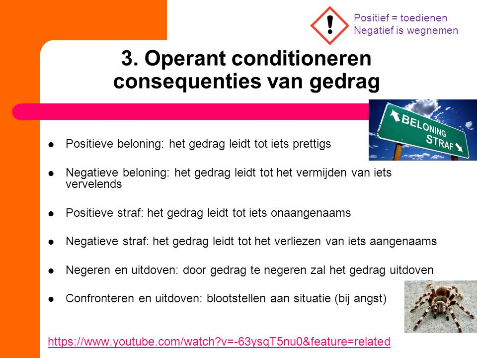 3. Operant conditioneren consequenties van gedrag