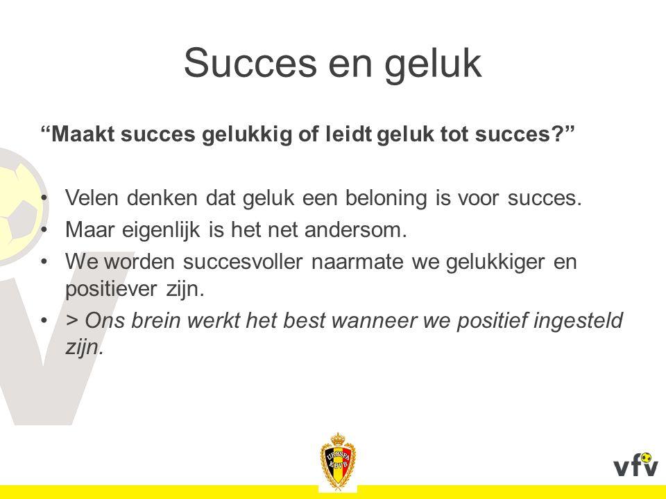 Succes en geluk Maakt succes gelukkig of leidt geluk tot succes