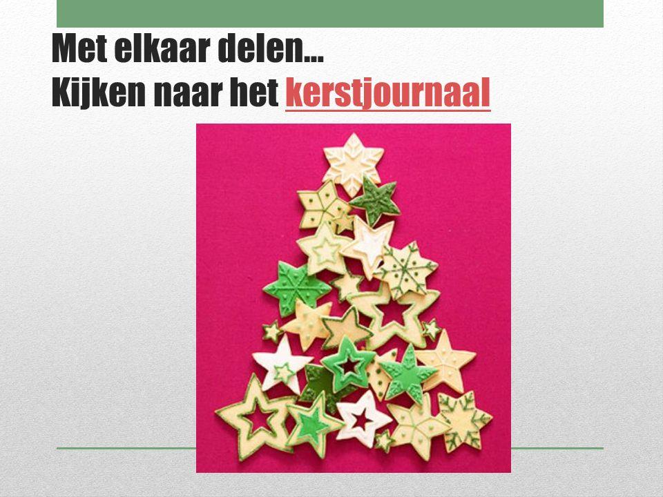 Met elkaar delen… Kijken naar het kerstjournaal