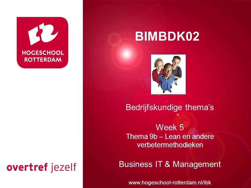 Presentatie titel BIMBDK02 Bedrijfskundige thema's Week 5