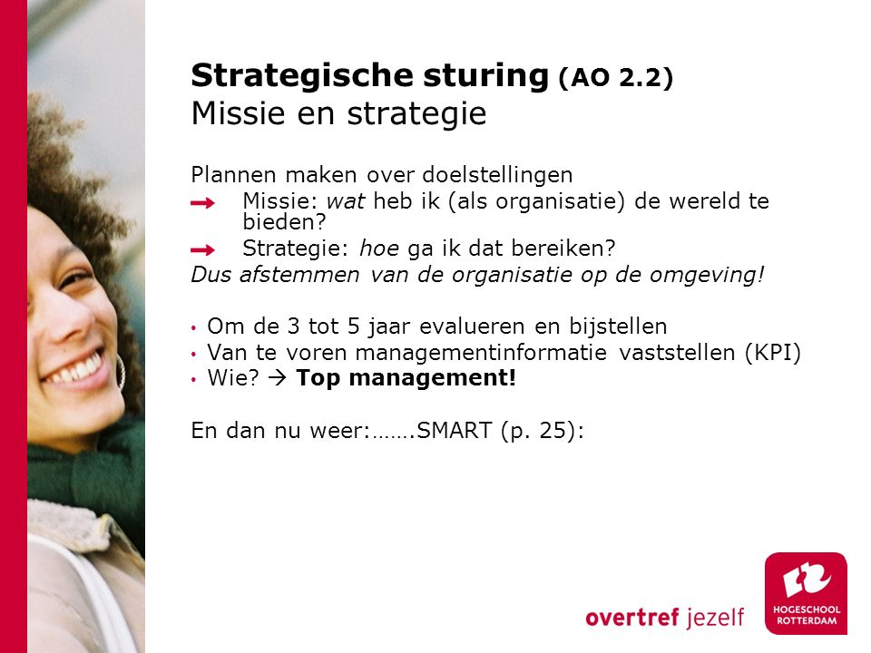 Strategische sturing (AO 2.2) Missie en strategie